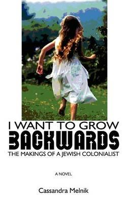 I Want to Grow Backwards