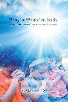 Pray'in/Praiz'en Kids