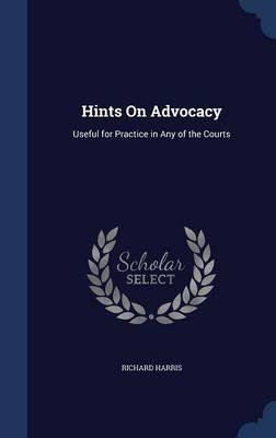 Hints on Advocacy