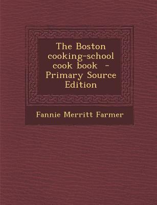 Boston Cooking-School Cook Book
