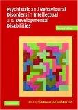 Psychiatric and Behavioural Disorders in Developmental Disabilities and Mental Retardation