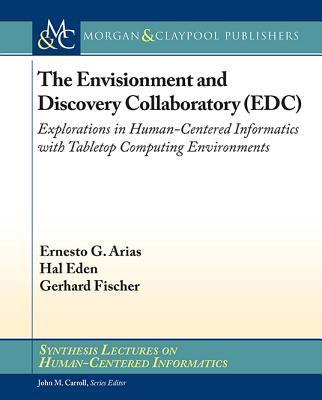 The Envisionment and Discovery Collaboratory Edc