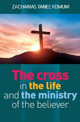 The Cross in the Lif...