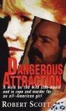 Dangerous Attraction...