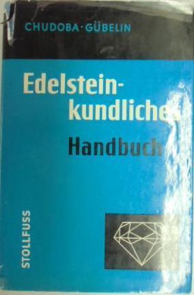 Edelsteinkundliches Handbuch