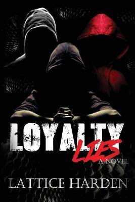 Loyalty Lies