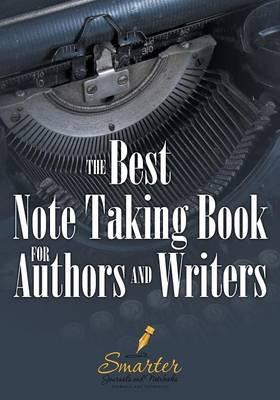 The Best Note Taking Book for Authors and Writers