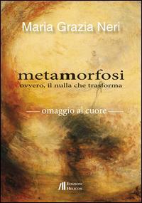 Metamorfosi ovvero, il nulla che trasforma