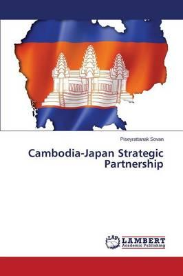 Cambodia-Japan Strategic Partnership