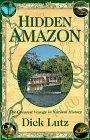 The Hidden Amazon