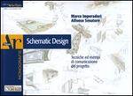Schematic design. Tecniche ed esempi di comunicazione del progetto