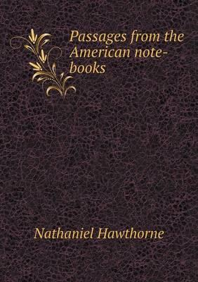 Passages from the American Note-Books