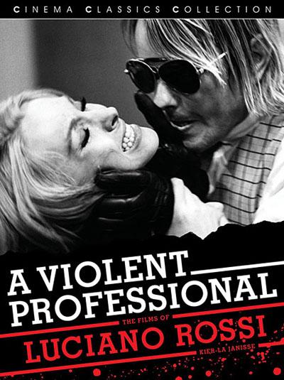 A Violent Professional