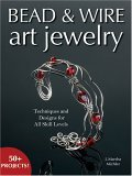 Bead & Wire Art Jewelry