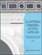 La cattedrale cosmatesca di Civita Castellana