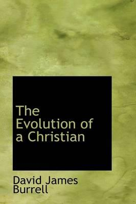 The Evolution of a Christian