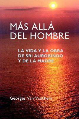 Mas Alla del Hombre / Beyond the Male