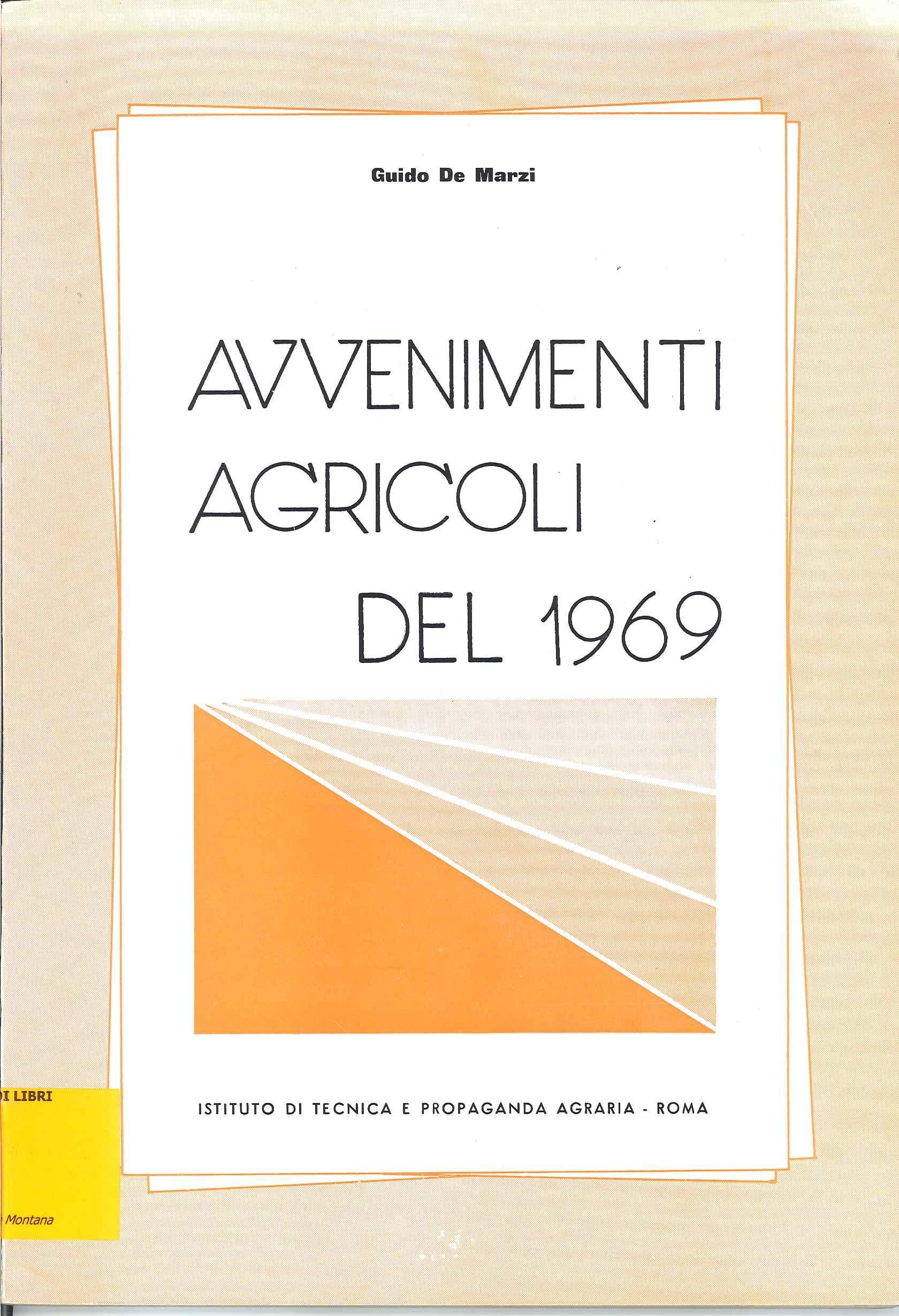 Avvenimenti agricoli del 1969