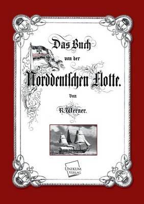 Das Buch von der Norddeutschen Flotte
