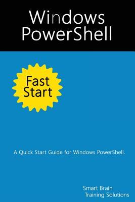 Windows Powershell Fast Start