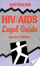 The Australian HIV/AIDS Legal Guide