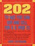202 Things You Can Buy and Sell For Big Profits!
