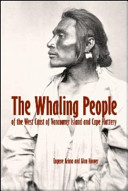 The Whaling People of Vancouver Island and Cape Flattery