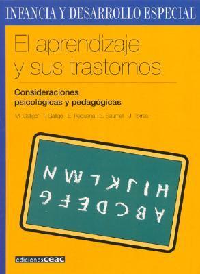 El Aprendizaje Y Sus Trastornos / Learning Disorders