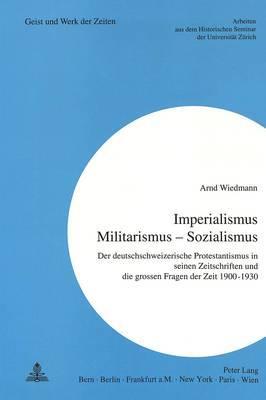 «Imperialismus - Militarismus - Sozialismus»