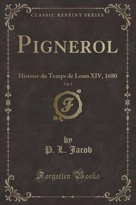Pignerol, Vol. 1