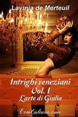 Intrighi veneziani - Vol. 1
