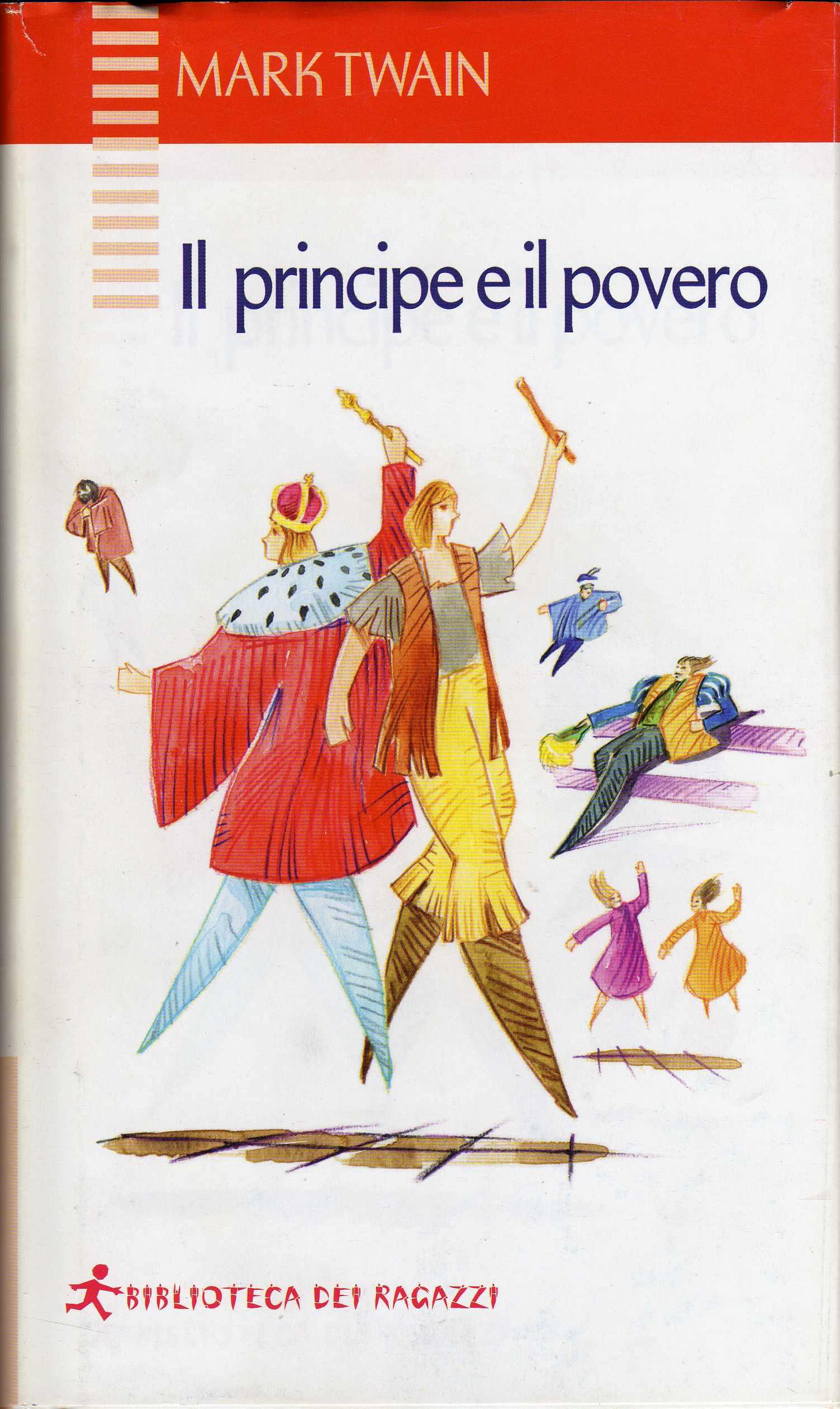 Risultati immagini per il principe e il povero edizione biblioteca dei ragazzi libro