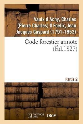 Code Forestier Annote. Partie 2
