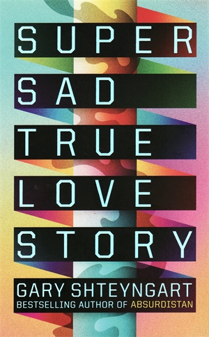 Super Sad True Love ...