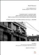 3 agosto 2007-3 agosto 2009. Due anni di attività legislativa per la salute e la sicurezza dei lavoratori
