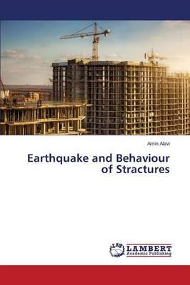 Earthquake and Behaviour of Stractures