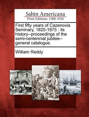 First Fifty Years of Cazenovia Seminary, 1825-1875