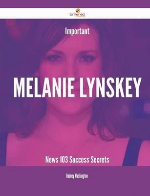 Important Melanie Lynskey News