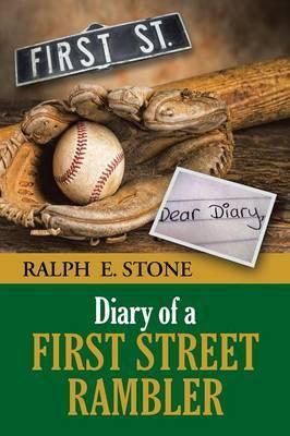 Diary of a First Street Rambler