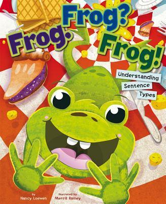 Frog. Frog? Frog!