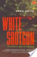 White Shotgun