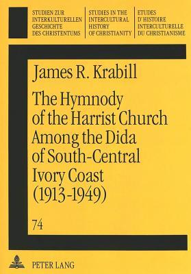 The Hymnody of the Harrist Church Among the Dida of South-Central Ivory Coast