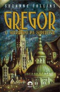 Gregor, o Guerreiro ...