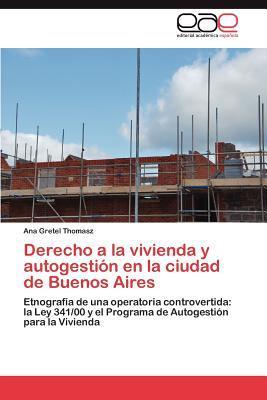 Derecho a la vivienda y autogestión en la ciudad de Buenos Aires
