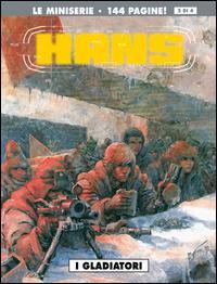 I gladiatori. Hans