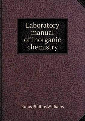 Laboratory Manual of Inorganic Chemistry