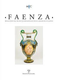Faenza. Anno XCVIII (2012)