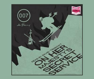 On Her Majesty's Secret Service (Unabridged Audiobook)