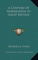 A Century of Mormonism in Great Britain