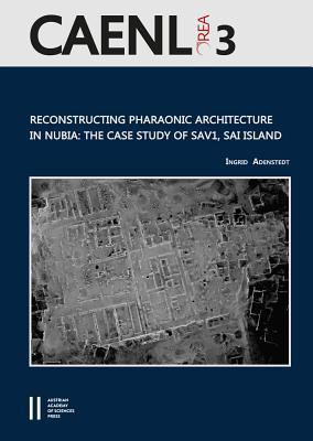 Reconstructing Pharaonic Architecture in Nubia